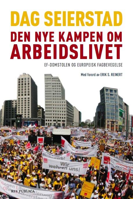 Cover - Den nye kampen om arbeidslivet